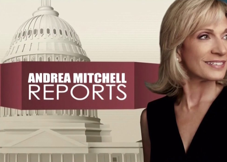 DATE CHANGE: Andrea Mitchell Reports