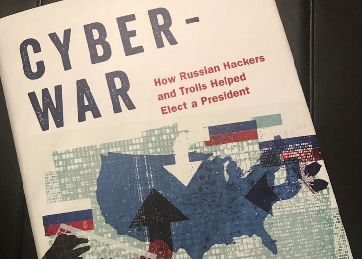 Penn Club Affiliate Members – Cyberwar: How Russian Hackers and Trolls Helped Elect a President