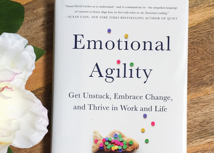 An Ivy Invitation – Emotional Agility: Get Unstuck, Embrace Change, and Thrive in Work and Life