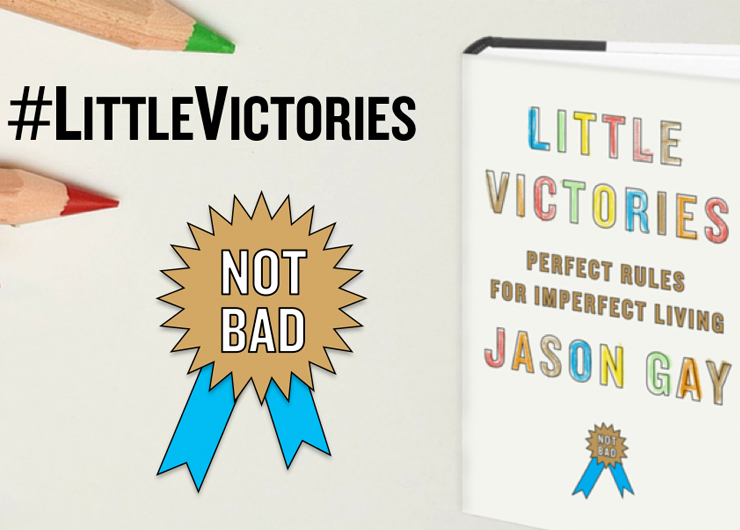 Little Victories: Perfect Rules for Imperfect Living with Jason Gay
